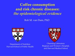Coffee consumption  and risk chronic diseases: the epidemiological evidence