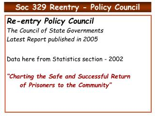 Soc 329 Reentry - Policy Council