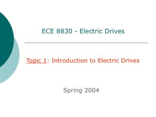 ECE 8830 - Electric Drives