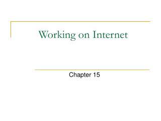 Working on Internet