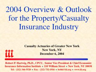 2004 Overview & Outlook for the Property/Casualty Insurance Industry