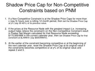 Shadow Price Cap for Non-Competitive Constraints based on PNM