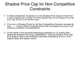 Shadow Price Cap for Non-Competitive Constraints