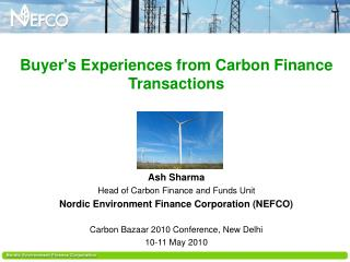 Buyer's Experiences from Carbon Finance Transactions