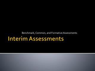 Interim Assessments