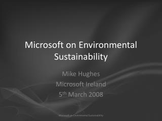 Microsoft on Environmental Sustainability