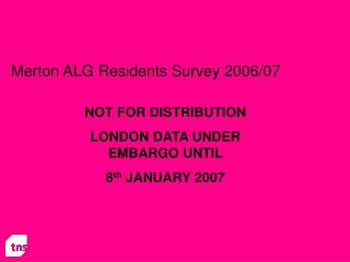 Merton ALG Residents Survey 2006/07