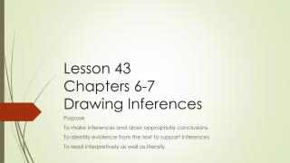 Lesson 43 Chapters 6-7  Drawing Inferences