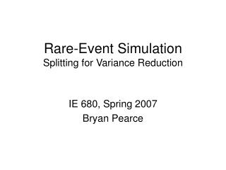 Rare-Event Simulation Splitting for Variance Reduction