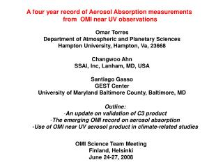 A four year record of Aerosol Absorption measurements  from  OMI near UV observations