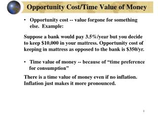 Opportunity Cost/Time Value of Money