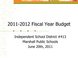 2011-2012 Fiscal Year Budget
