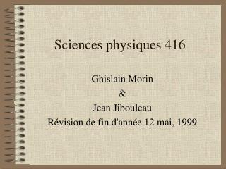 Sciences physiques 416