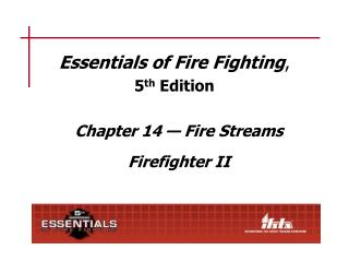 Essentials of Fire Fighting ,  5 th  Edition