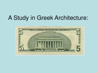A Study in Greek Architecture: