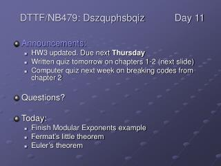 Announcements: HW3 updated. Due next Thursday Written quiz tomorrow on chapters 1-2 next slide Computer quiz next week o