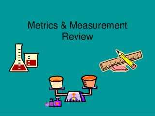 Metrics & Measurement Review