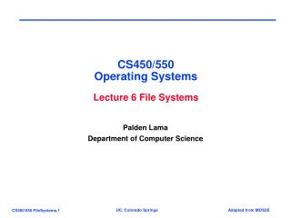 CS450/550 Operating Systems Lecture 6 File Systems