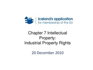 Chapter 7 Intellectual Property: Industrial Property Rights 20 December 2010