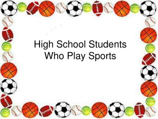 High School Students Who Play Sports