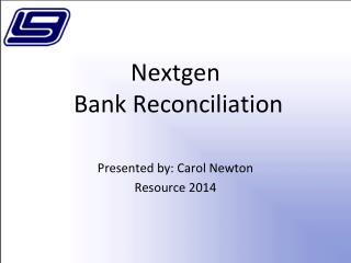 Nextgen  Bank Reconciliation