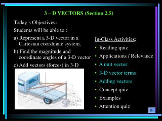 3 – D VECTORS (Section 2.5)