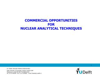 COMMERCIAL OPPORTUNITIES  FOR  NUCLEAR ANALYTICAL TECHNIQUES