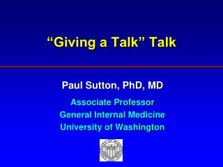 Giving a Talk  Talk