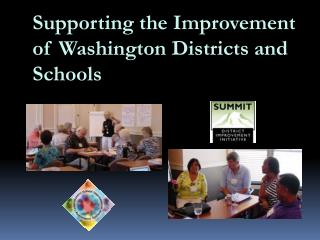 Supporting the Improvement of Washington Districts and Schools