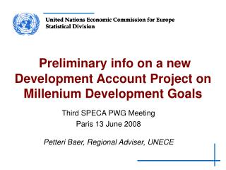 Preliminary info on a new Development Account Project on Millenium Development Goals