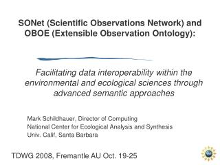 SONet (Scientific Observations Network) and OBOE (Extensible Observation Ontology):