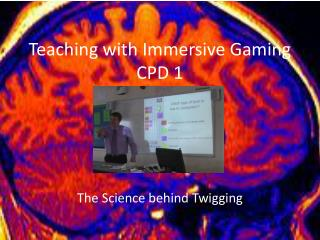 Teaching with Immersive Gaming CPD 1