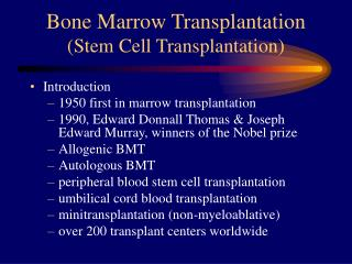 Bone Marrow Transplantation  (Stem Cell Transplantation)
