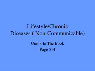 Lifestyle/Chronic Diseases ( Non-Communicable)