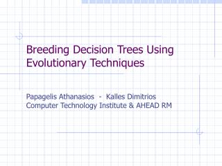 Breeding Decision Trees Using Evolutionary Techniques