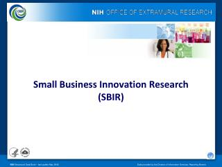 Small Business Innovation Research  ( SBIR)
