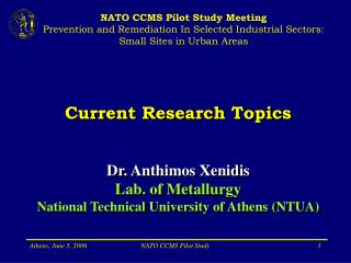 NATO CCMS Pilot Study Meeting Prevention and Remediation In Selected Industrial Sectors: Small Sites in Urban Areas