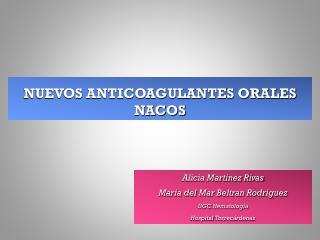 NUEVOS ANTICOAGULANTES ORALES NACOS
