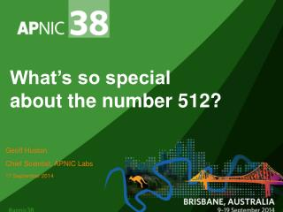 What's so special about the number 512?