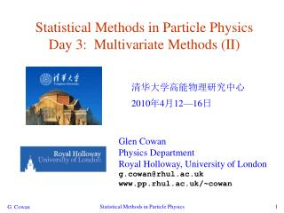 Statistical Methods in Particle Physics Day 3:   Multivariate Methods (II)