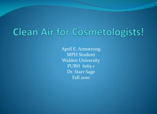 Clean Air for Cosmetologists!