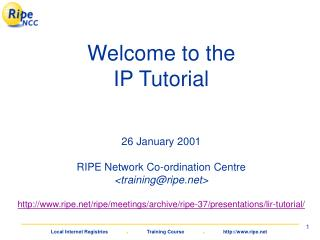 Welcome to the IP Tutorial
