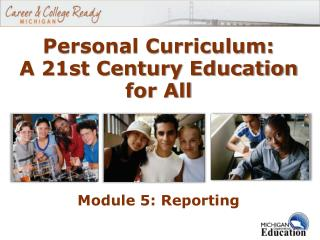 Personal Curriculum: A 21st Century Education for All
