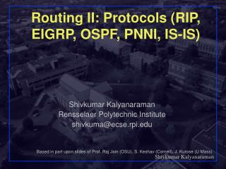 Routing II: Protocols (RIP, EIGRP, OSPF, PNNI, IS-IS)