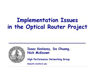 Implementation Issues in the Optical Router Project