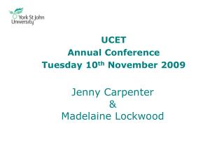 Jenny Carpenter & Madelaine Lockwood