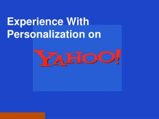 Experience With Personalization on