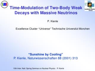 Time-Modulation of Two-Body Weak Decays with Massive Neutrinos