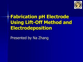 Fabrication pH Electrode Using Lift-Off Method and Electrodeposition