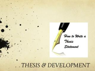 THESIS  & DEVELOPMENT